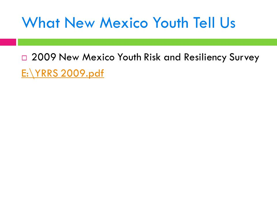 What New Mexico Youth Tell Us