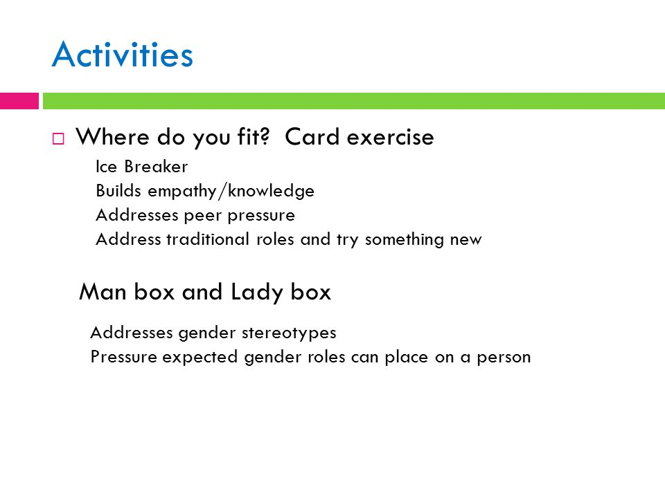 Activities Where do you fit Card exercise Man box and Lady box