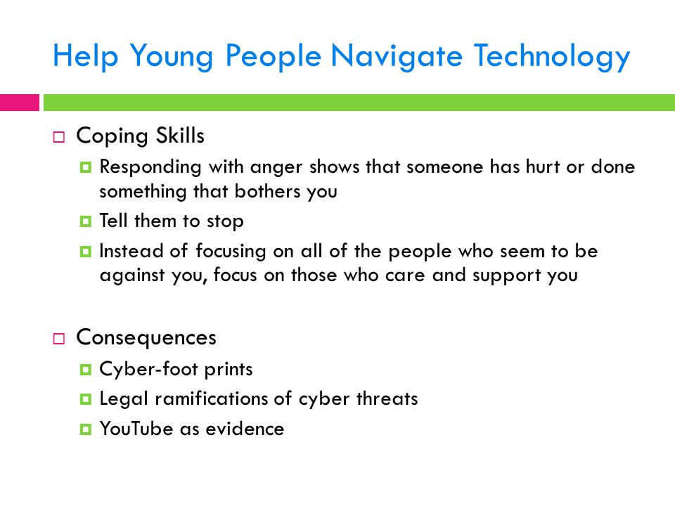 Help Young People Navigate Technology
