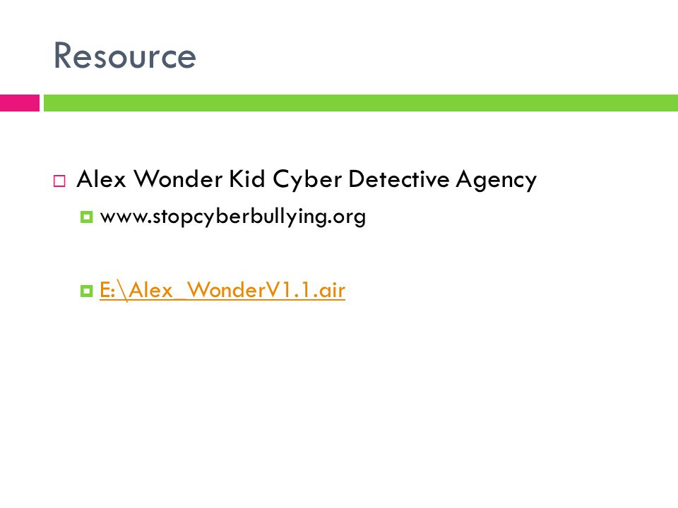 Resource Alex Wonder Kid Cyber Detective Agency