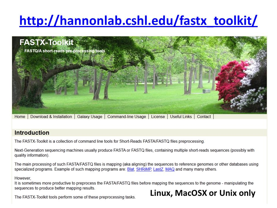 http://hannonlab.cshl.edu/fastx_toolkit/ Linux, MacOSX or Unix only