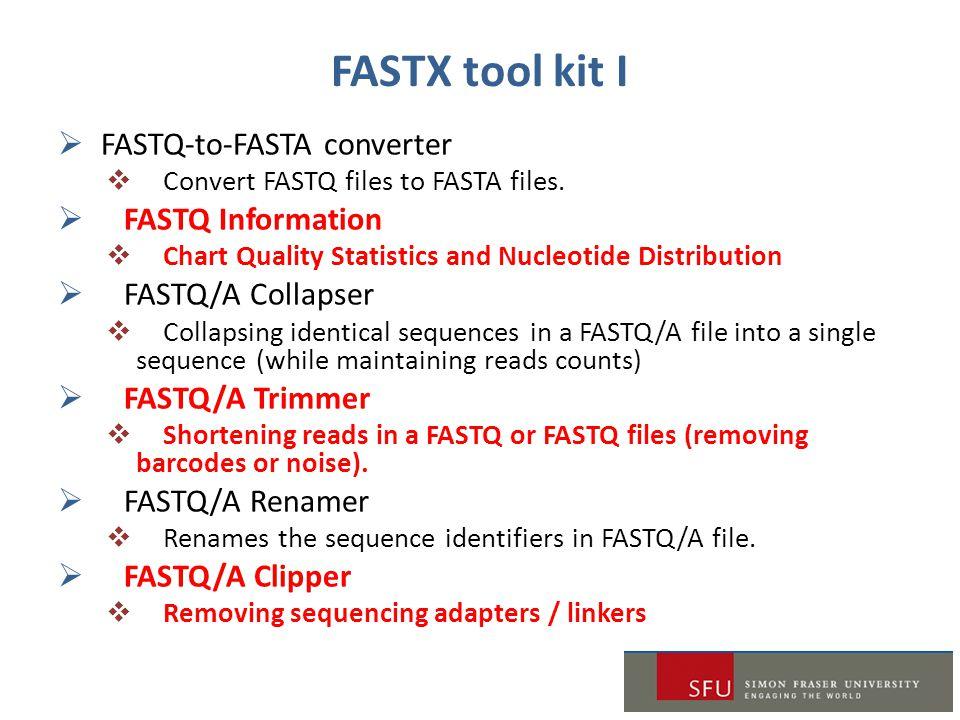 FASTX tool kit I FASTQ-to-FASTA converter FASTQ Information