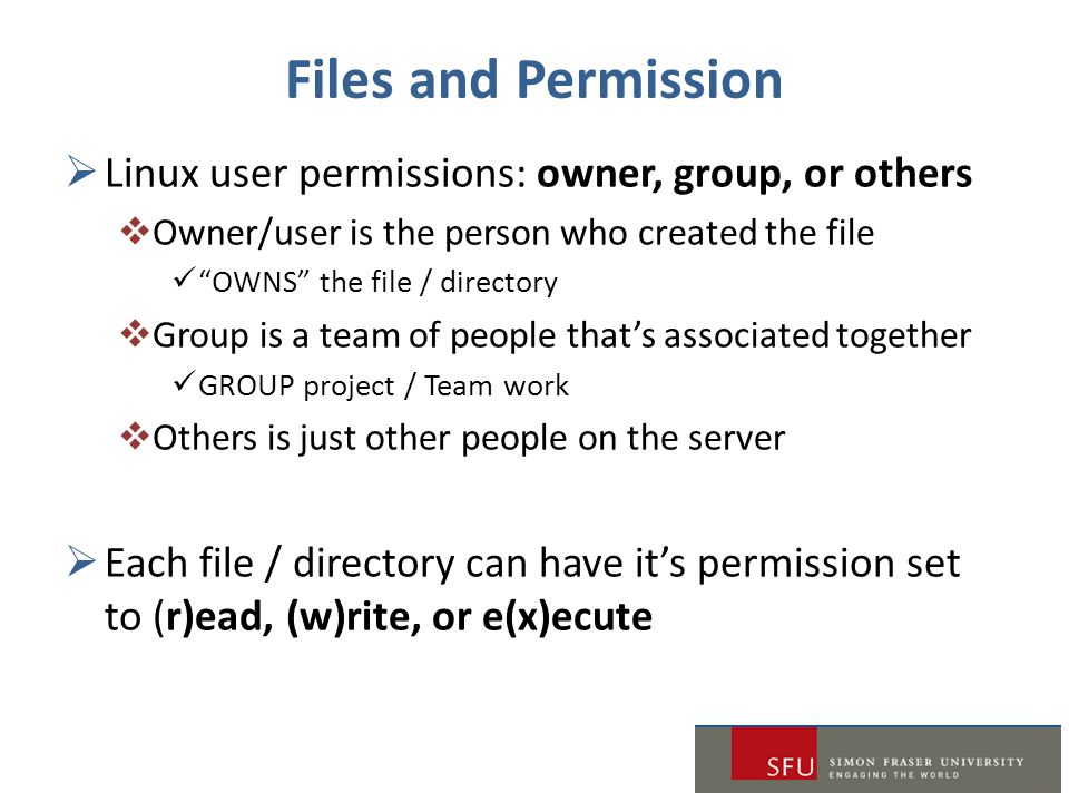 Files and Permission Linux user permissions: owner, group, or others