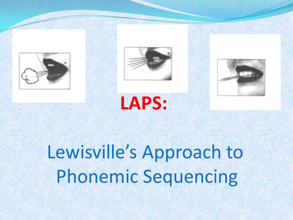 LAPS: Lewisville's Approach to Phonemic Sequencing