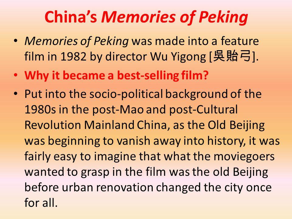 China's Memories of Peking