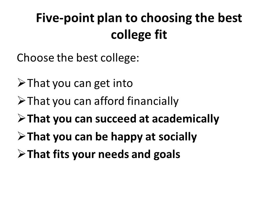 Five-point plan to choosing the best college fit