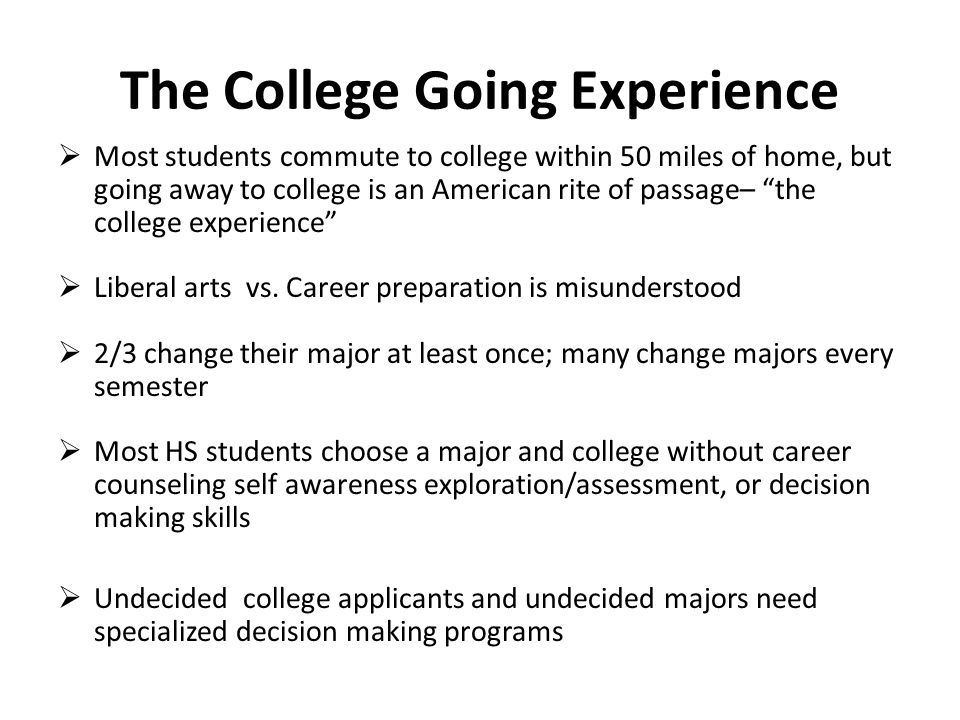 The College Going Experience