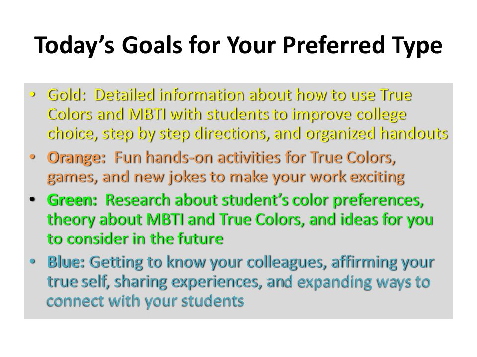 Today's Goals for Your Preferred Type