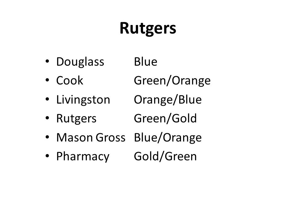 Rutgers Douglass Blue Cook Green/Orange Livingston Orange/Blue