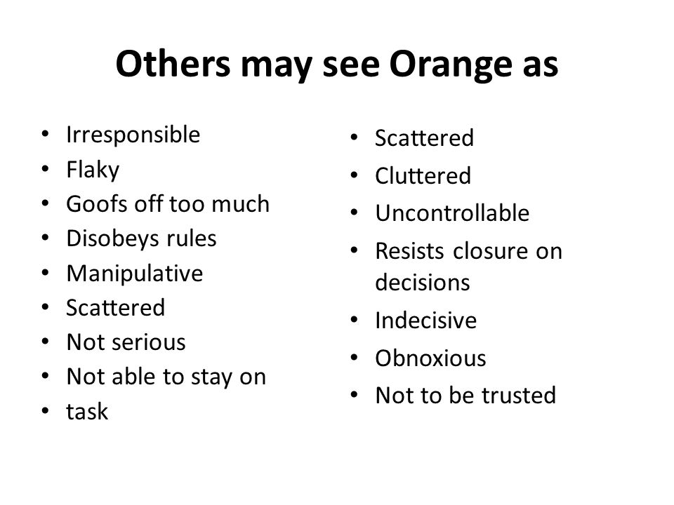 Others may see Orange as
