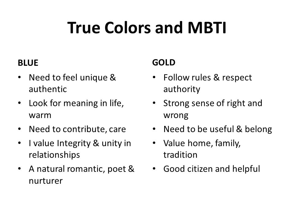 True Colors and MBTI BLUE GOLD Need to feel unique & authentic