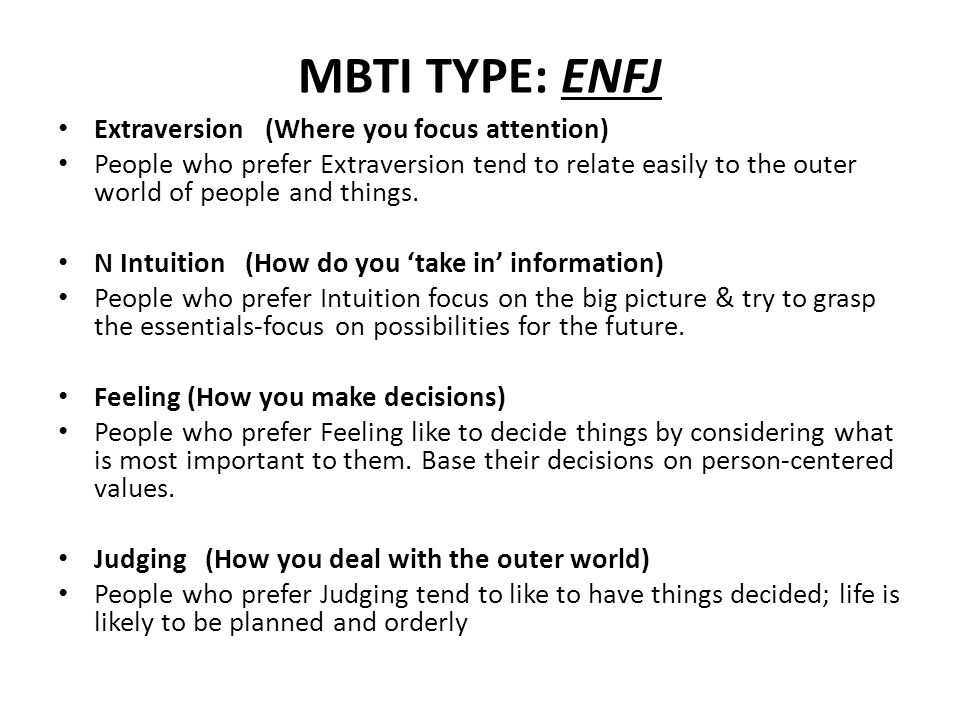 MBTI TYPE: ENFJ Extraversion (Where you focus attention)