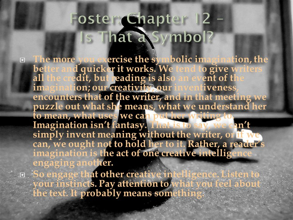 Foster: Chapter 12 – Is That a Symbol
