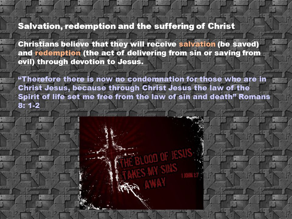 Salvation, redemption and the suffering of Christ