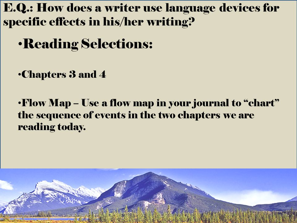 E.Q.: How does a writer use language devices for specific effects in his/her writing