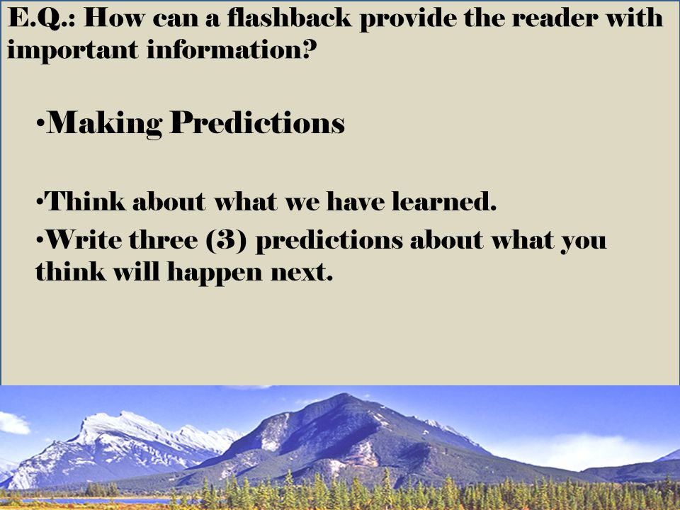 E.Q.: How can a flashback provide the reader with important information