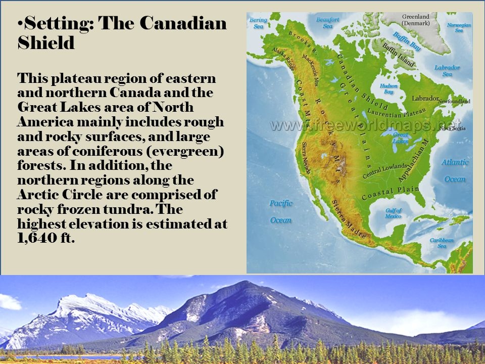 Setting: The Canadian Shield