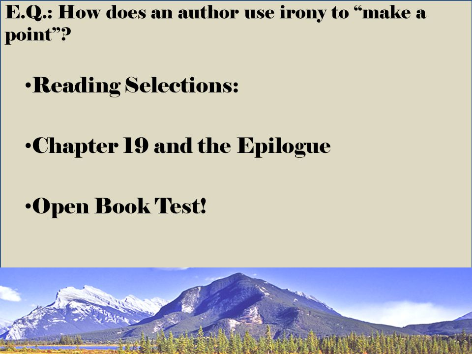 E.Q.: How does an author use irony to make a point