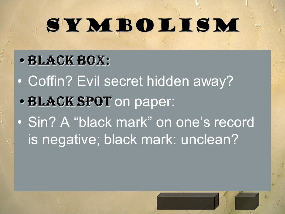 Symbolism Black box: Coffin Evil secret hidden away