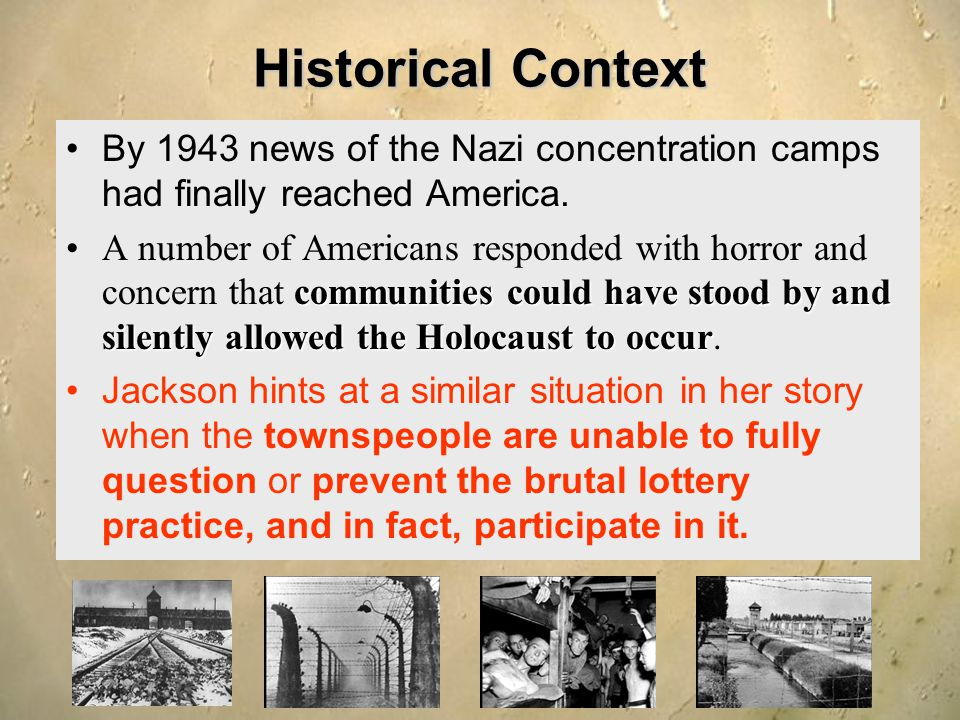 Historical Context By 1943 news of the Nazi concentration camps had finally reached America.