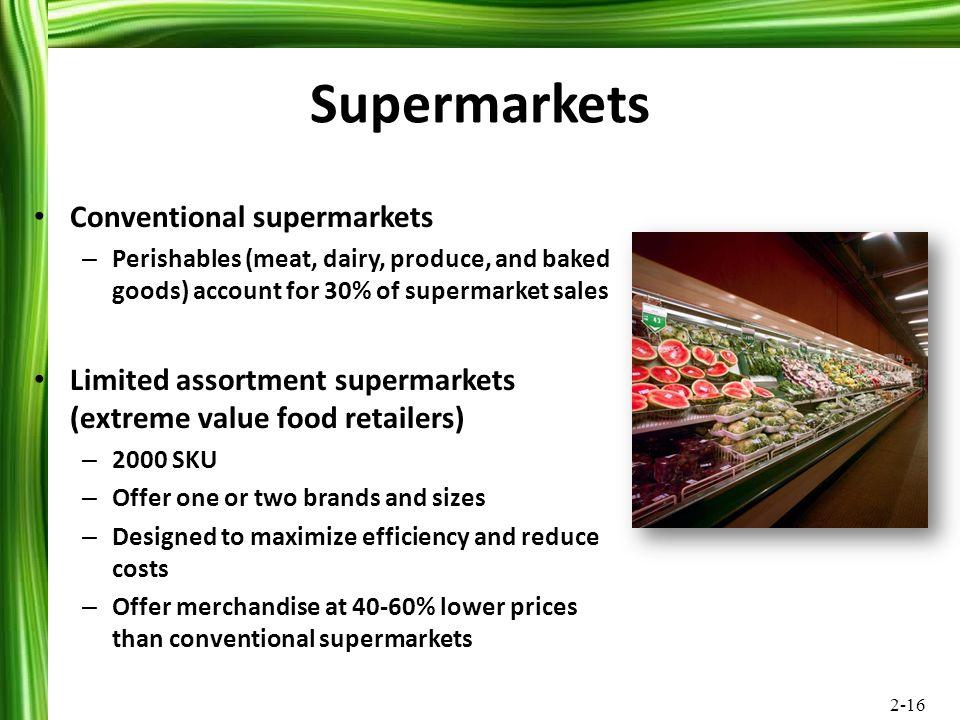Supermarkets Conventional supermarkets