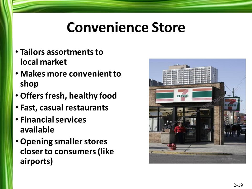 Convenience Store Tailors assortments to local market