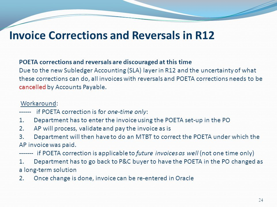 Invoice Corrections and Reversals in R12