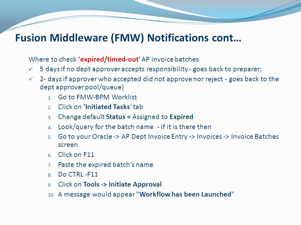 Fusion Middleware (FMW) Notifications cont…