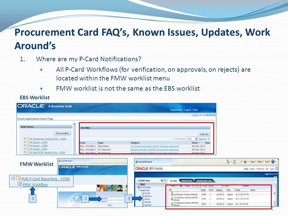 Procurement Card FAQ's, Known Issues, Updates, Work Around's