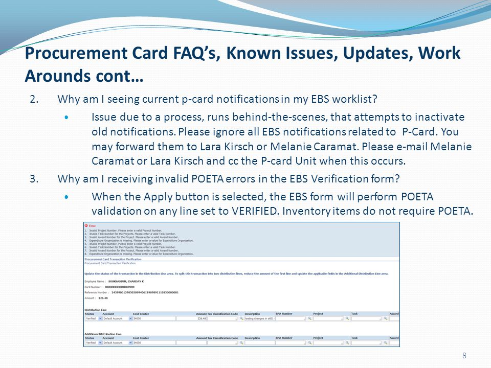 Procurement Card FAQ's, Known Issues, Updates, Work Arounds cont…