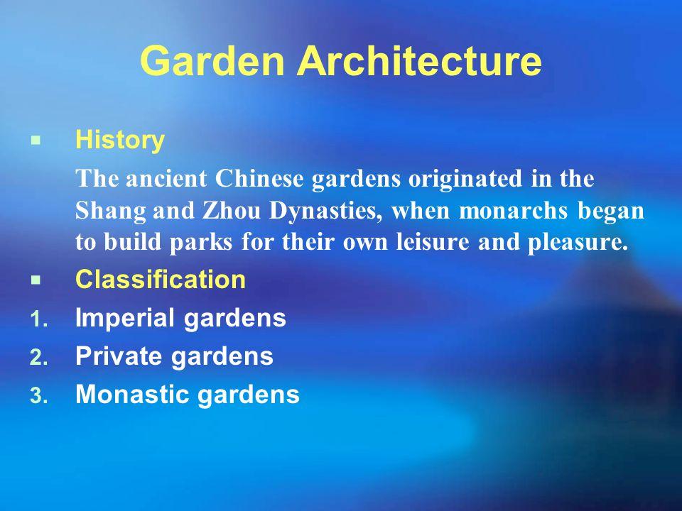 Garden Architecture History