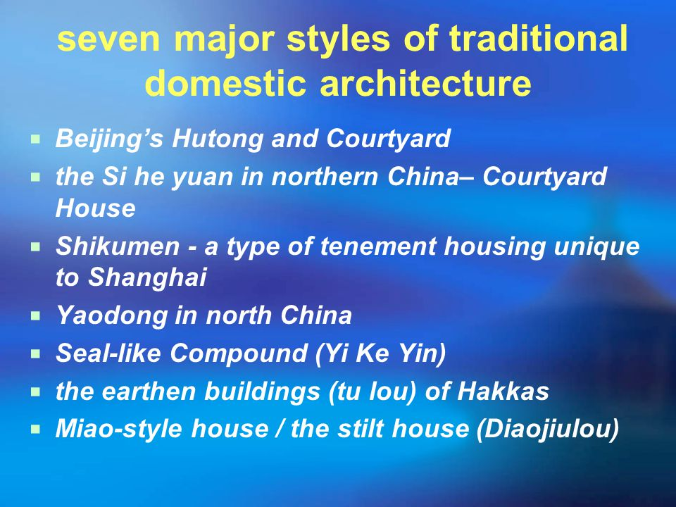 seven major styles of traditional domestic architecture