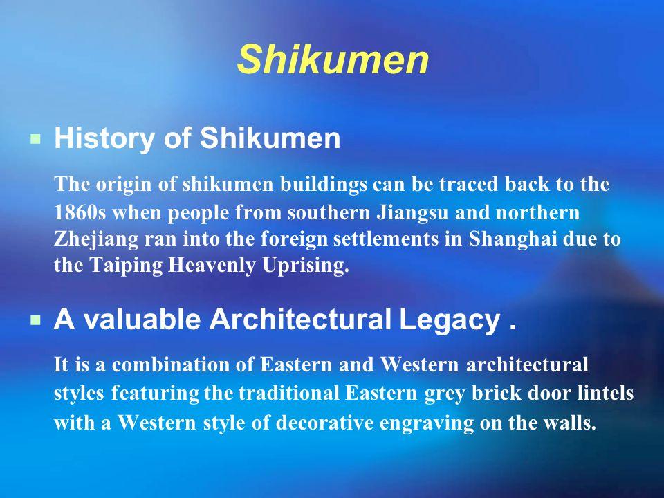 Shikumen History of Shikumen