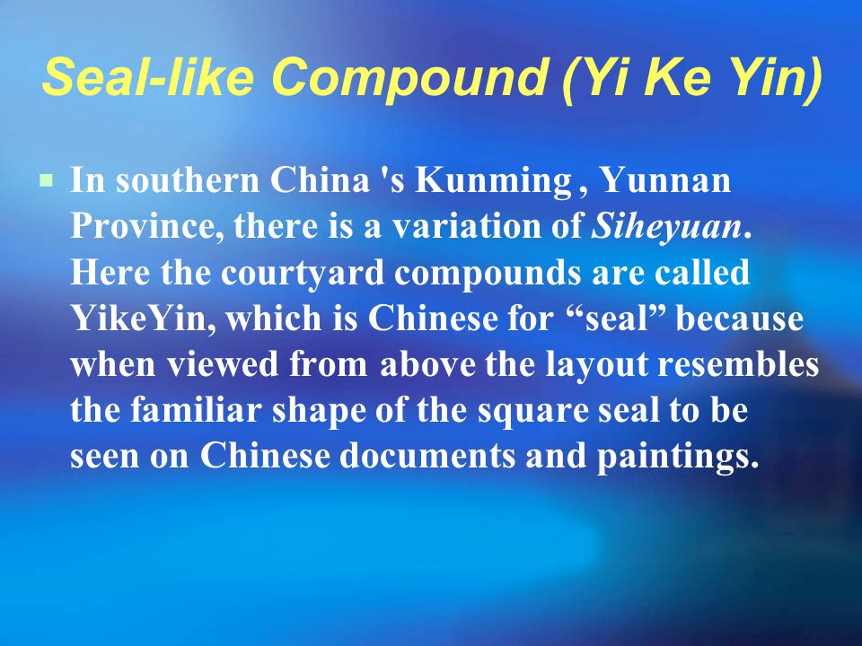 Seal-like Compound (Yi Ke Yin)