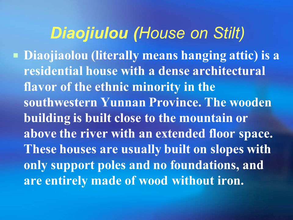 Diaojiulou (House on Stilt)