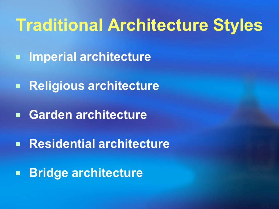 Traditional Architecture Styles