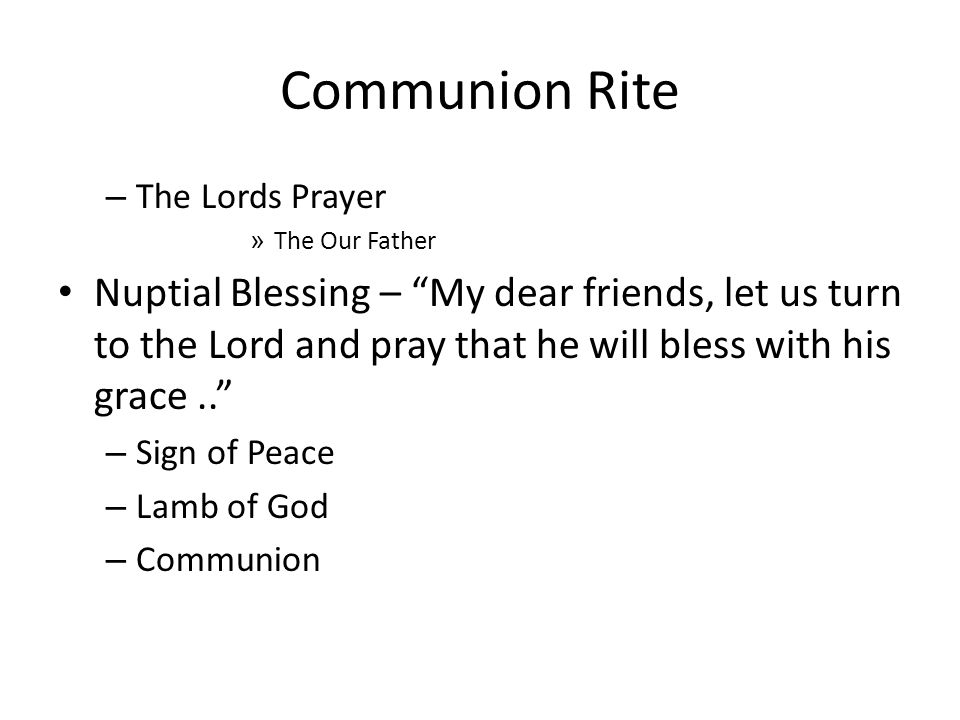 Communion Rite The Lords Prayer. The Our Father.