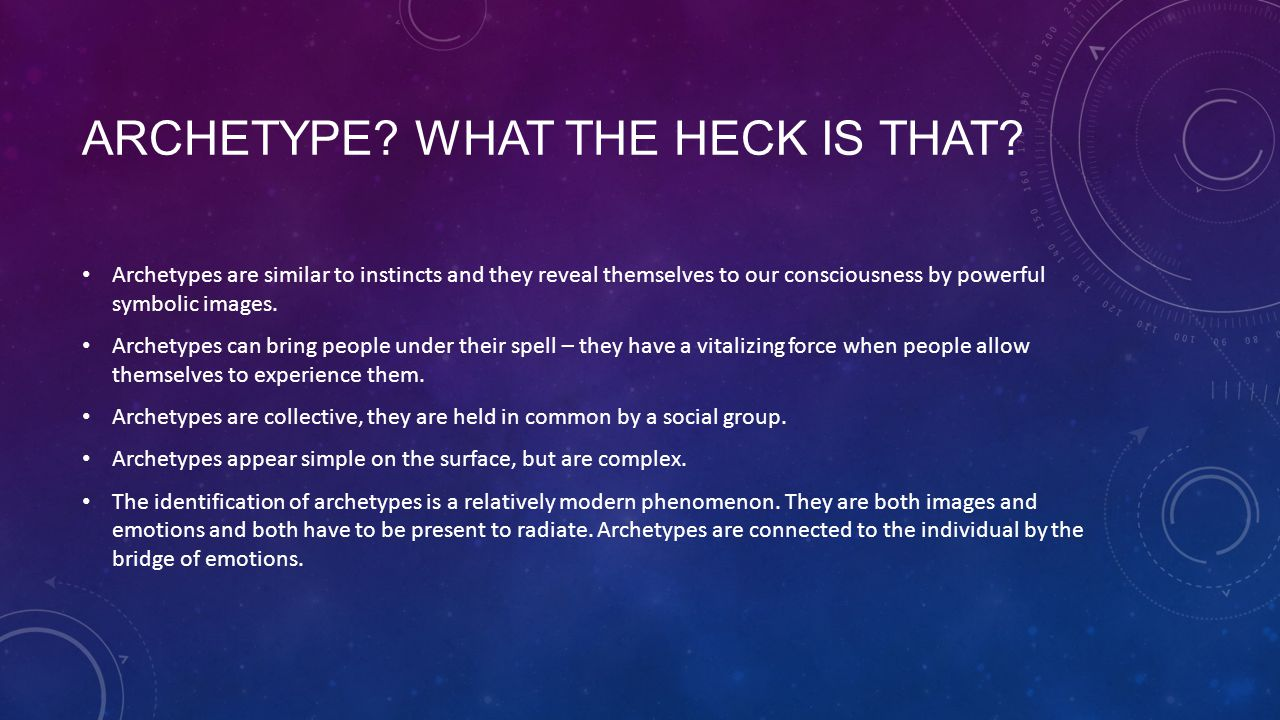Archetype What the heck is that