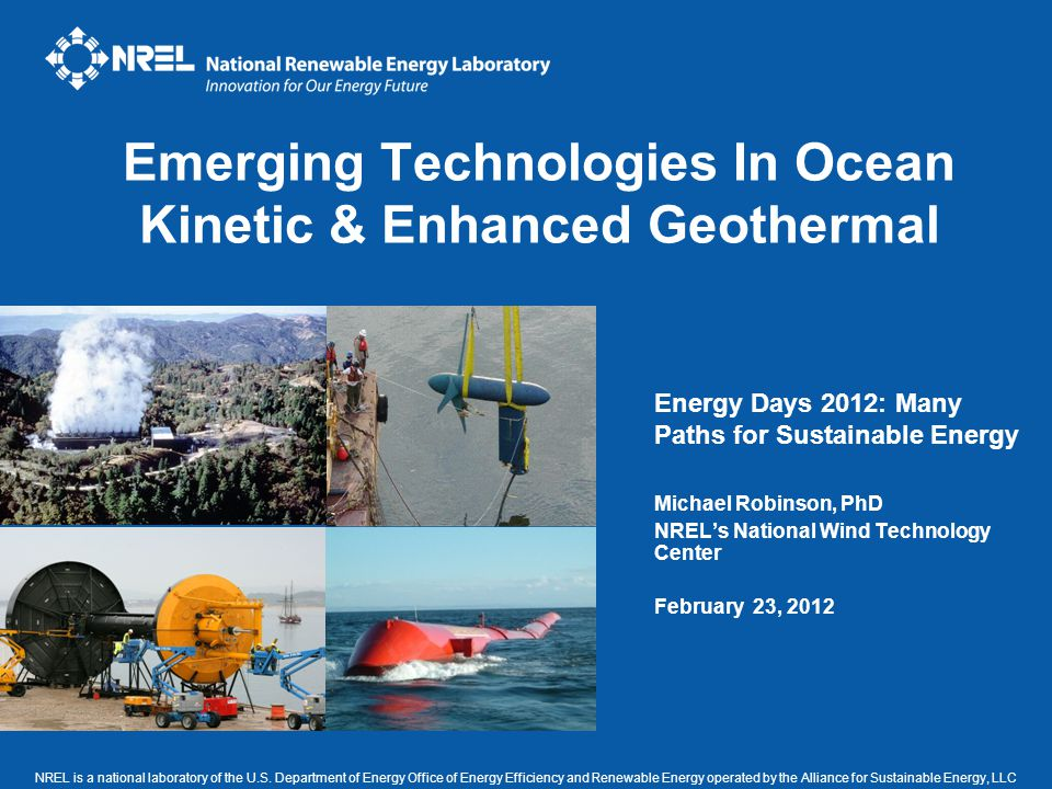Emerging Technologies In Ocean Kinetic & Enhanced Geothermal