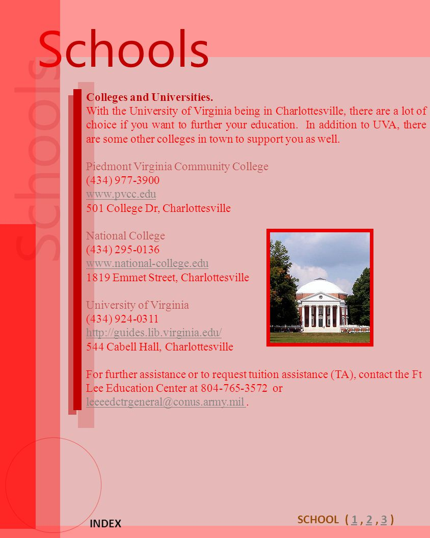Schools Schools SCHOOL ( 1 , 2 , 3 ) INDEX Colleges and Universities.
