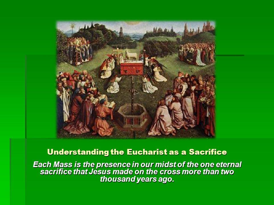 Understanding the Eucharist as a Sacrifice