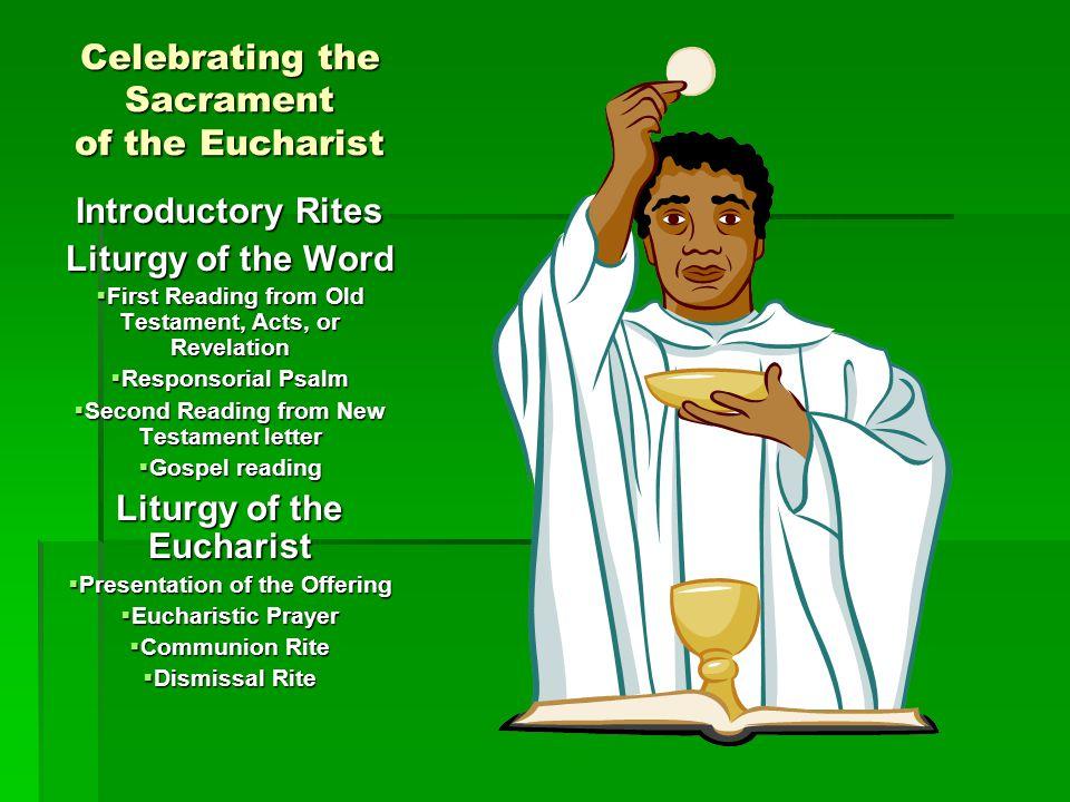 Celebrating the Sacrament of the Eucharist