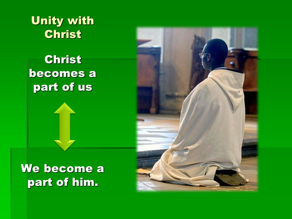 Christ becomes a part of us