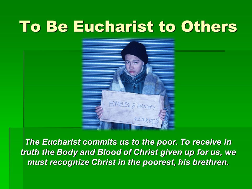 To Be Eucharist to Others