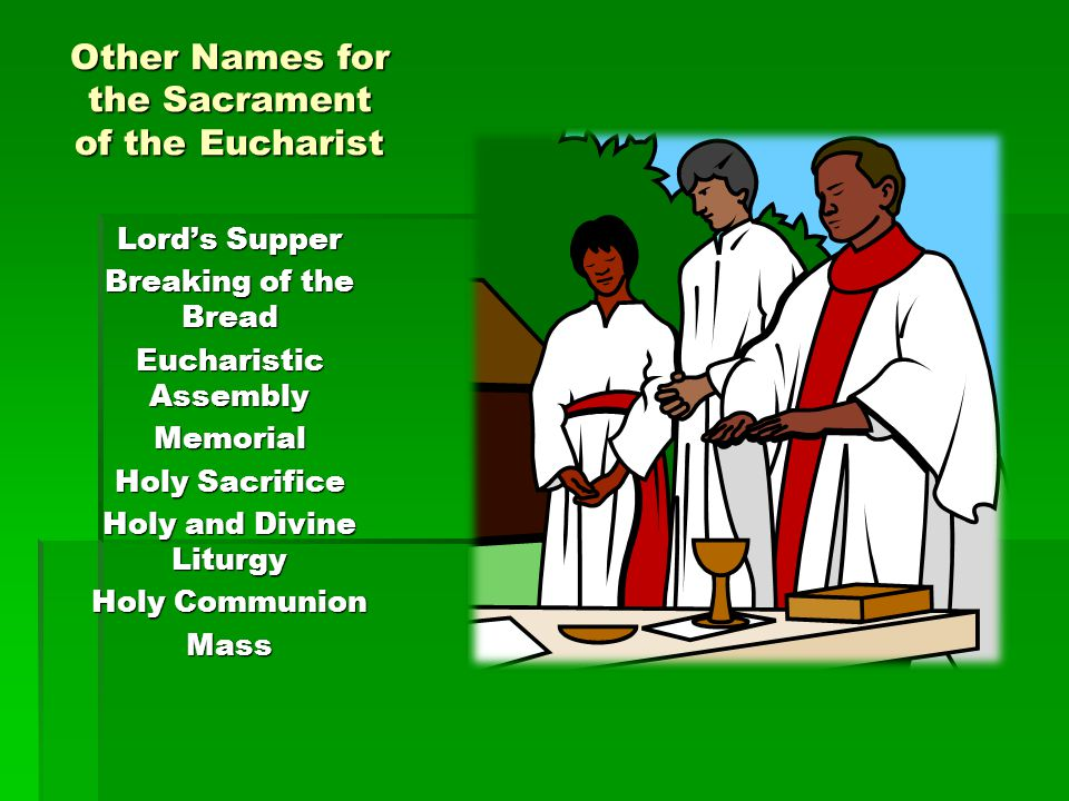 Other Names for the Sacrament of the Eucharist
