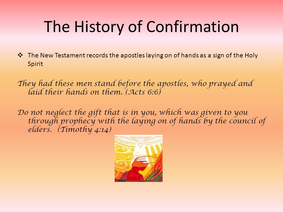 The History of Confirmation