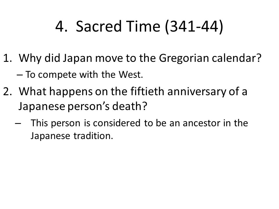 4. Sacred Time (341-44) Why did Japan move to the Gregorian calendar