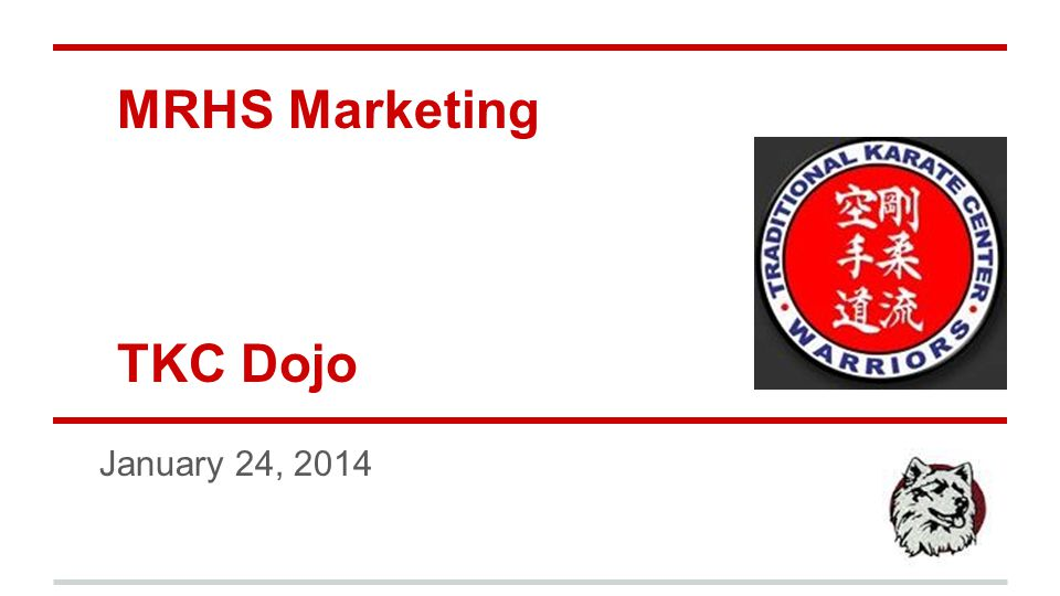 MRHS Marketing TKC Dojo