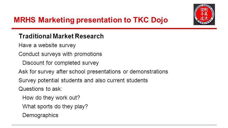 MRHS Marketing presentation to TKC Dojo