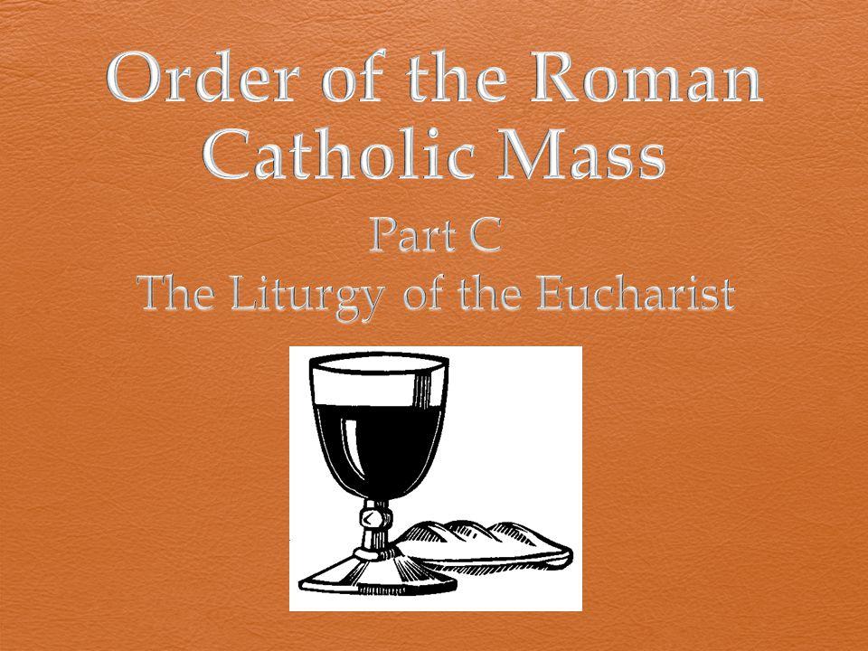 Order of the Roman Catholic Mass